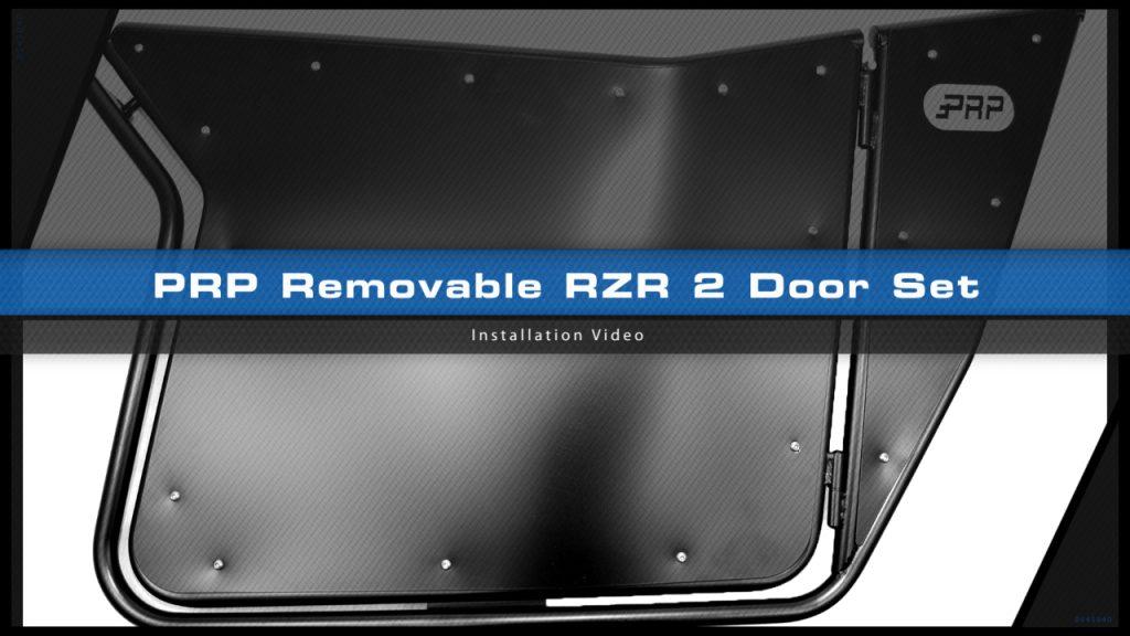 Polaris RZR Removable 2 Door Set Installation Video Title Frame